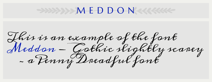 the cursive font Meddon