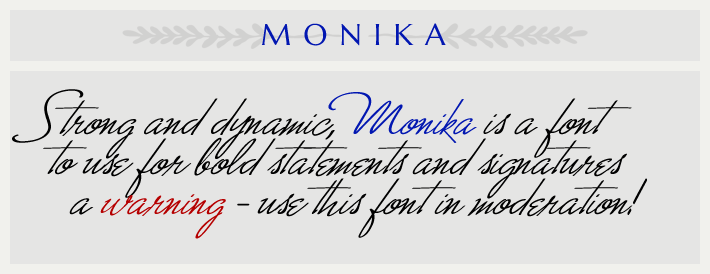 the cursive font Monika
